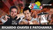 Dois dias de folia com Ricardo Chaves e Patchanka com 50% OFF de R$100,00 por R$49,99